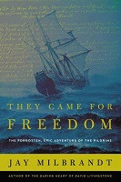 70% Off Sale - They Came for Freedom: The Forgotten, Epic Adventure of the Pilgrims