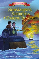 70% Off Sale - Submarines, Secrets & A Daring Rescue (American Revolutionary War Adventures)