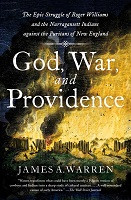75% Off Sale - God, War, and Providence: The Epic Struggle of Roger Williams and the Narragansett Indians against the Puritans of New England