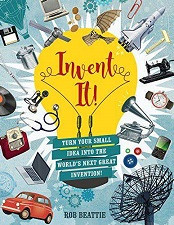 60% Off Sale - Invent It!  Turn Your Small Idea Into The World's Next Great Invention!