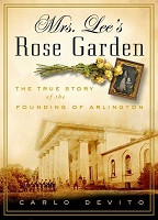75% Off Sale - Mrs. Lee's Rose Garden: The True Story of the Founding of Arlington