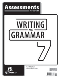 Writing and Grammar 7  Assessments (4th Ed.)