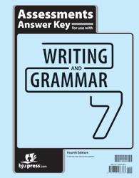 Writing and Grammar 7  Assessments Answer Key (4th Ed.)