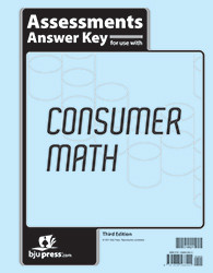 Consumer Math  Assessments Answer Key  3rd Edition