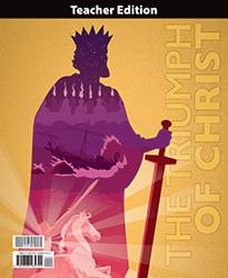 Bible 9: The Triumph of Christ Teacher Edition (1st ed.)