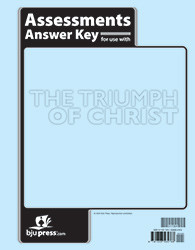 Bible 9: The Triumph of Christ Assessments Answer Key (1st ed.)