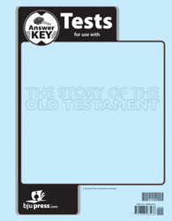 Bible 7: The Story of the Old Testament Tests Answer Key