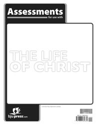 Bible 8: The Life of Christ Assessments (1st ed.)