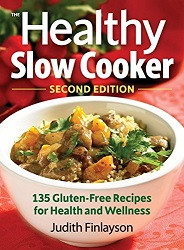 75% Off Sale - Healthy Slow Cooker: 135 Gluten-Free Recipes for Health and Wellness
