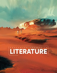 Exploring Themes in Literature Student Edition (5th ed.)