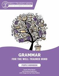 Grammar for the Well Trained Mind - Purple Workbook