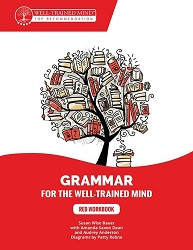Grammar for the Well Trained Mind - Red Workbook