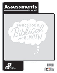 Bible 6 - Basics For a Biblical Worldview Assessments