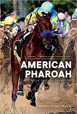 *One Free Book With Every $50* - American Pharoah: Triple Crown Champion