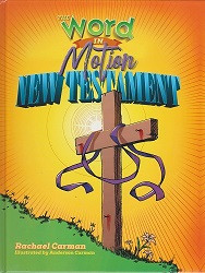 Word in Motion New Testament Textbook