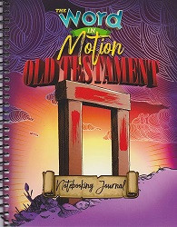 Word in Motion Old Testament Notebooking Journal