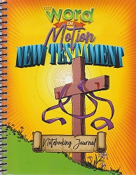 Word in Motion New Testament Notebooking Journal