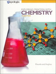 Apologia Exploring Creation with Chemistry Student Textbook only (3rd edition) 2014
