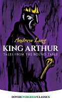 King Arthur: Tales from the Round Table (Dover)