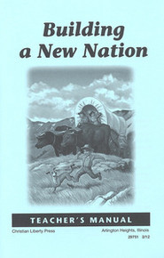 Building a New Nation Teacher's Manual