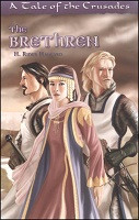 Brethren: A Tale of the Crusades