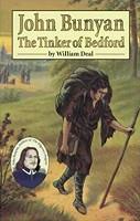 John Bunyan, The Tinker of Bedford