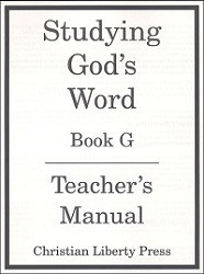 Studying God's Word  Book G Teacher's Manual