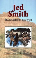 Jed Smith, Trailblazer of the West