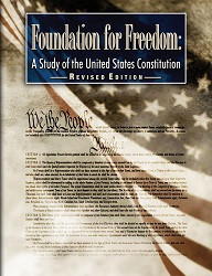 Foundation for Freedom: Study of the United States Constitution  Revised Edition