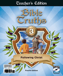 Bible Truths 3 Following Christ Teacher's Edition (4th Ed.)