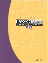 Saxon Math 8/7 Solution Manual (3rd Edition)
