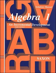 Saxon Math Algebra 1 Solution (3rd Edition)