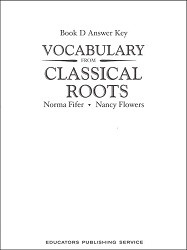 Vocabulary from Classical Roots D Key