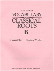 Vocabulary from Classical Roots B Test
