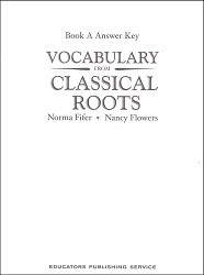 Vocabulary from Classical Roots A Key