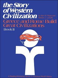 Story of Western Civilization: Greece and Rome Build Great Civilizations