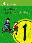 Horizons Spelling and Vocabulary 1 Student