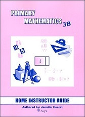 Primary Mathematics 3B Home Instructor's Guide