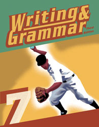 Writing and Grammar 7 Student Text (3rd Ed.)