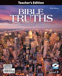 Bible Truths Level F Teacher's Edition (3rd Ed.)
