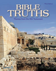 Bible Truths Level D Student Text (3rd Ed.)