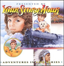 Your Story Hour:  Volume 8                     Adventures in Life Series CD