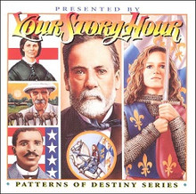 Your Story Hour:  Volume 7                                  Patterns of Destiny CD
