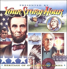 Your Story Hour:  Volume 6                     Heritage of Our Country CD