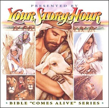 Your Story Hour:  Bible Comes Alive Series CD Volume 5