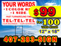 "100 Yard Sign 12"" x 18"" 1 Side 1 Color LOCAL PICKUP with Flat Rate Shipping Option"