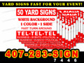 "50 Yard Sign 12"" x 18"" 1 Side 1 Color LOCAL PICKUP"
