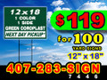"100 Yard Sign 12"" x 18"" 1 Side 1 Color on Green Background LOCAL PICKUP"