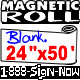 """Blank Magnetic Sign Sheet 30 Mil. 24"""" width x 50 ft ROLL"""