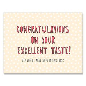 Excellent Taste Anniversary Card